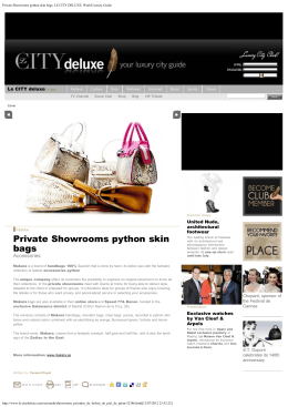 Private Showrooms python skin bags. LE CITY