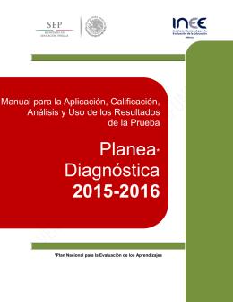 Planea* Diagnóstica 2015-2016 - Secretaría de Educación Pública