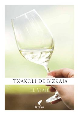El Txakoli de Bizkaia. El viaje