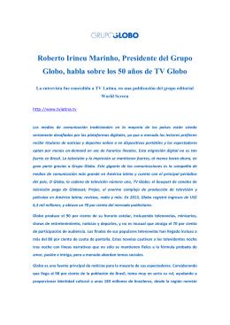 Roberto Irineu Marinho, Presidente del Grupo Globo, habla sobre