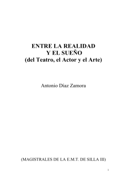 ENTRE LA REALIDAD Y EL SUEÑO (del Teatro, el Actor