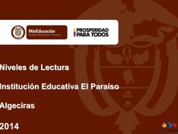 Niveles de Lectura Institución Educativa El Paraíso Algeciras