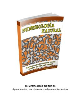 NUMEROLOGÍA NATURAL Aprende cómo los números pueden
