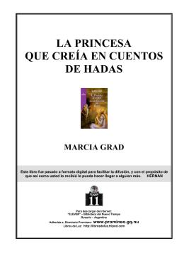 Grad, Marcia - La Princesa que Creía en Cuentos de Hadas