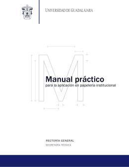 Manual Práctico para la Aplicación en Papelería Institucional