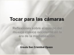 Tocar para las cámaras: Reflexiones sobre el cuerpo del músico