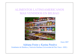 A2. ....... Alimentos latinoamericanos más vendidos en Bilbao
