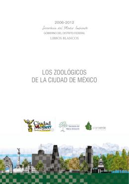 LOS ZOOLÓGICOS DE LA CIUDAD DE MÉXICO