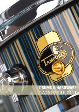 DRUMS & HARDWARE CATALOGUE 2011