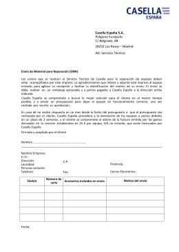 Casella España S.A. Polígono Európolis C/ Belgrado, 4B 28232 Las