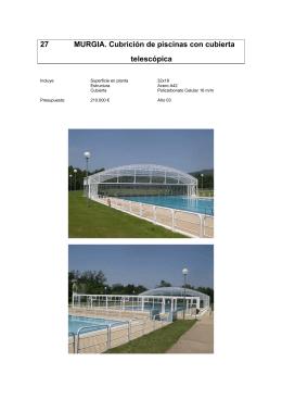 27 MURGIA. Cubrición de piscinas con cubierta telescópica