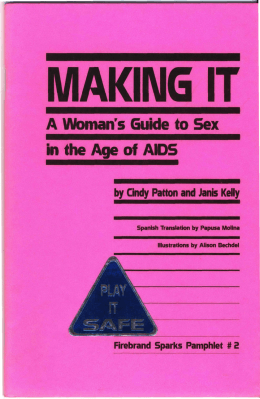 A Woman`s Guide to Sex in the Age of AIDS