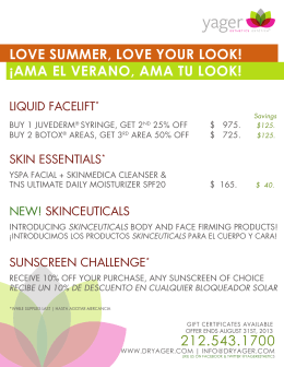 212.543.1700 LOVE SUMMER, LOVE YOUR LOOK! ¡AMA EL