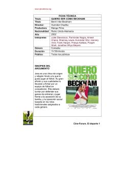 Cine-Forum. El deporte 1 FICHA TÉCNICA Título QUIERO SER COMO