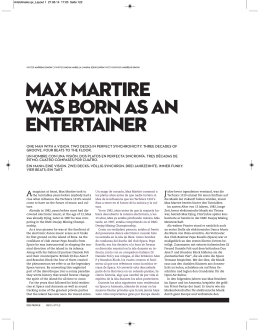MAX MARTIRE WAS BORN AS AN ENTERTAINER
