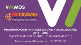 Para Madrid y Alrededores, ACCEDE AQUI... - HB Travel