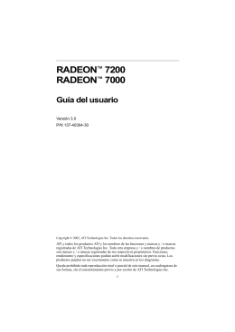 RADEON™ 7200 RADEON™ 7000