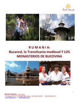 R U M A N I A: Bucarest, la Transilvania medieval Y