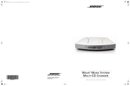 WAVE ® MUSIC SYSTEM MULTI-CD CHANGER