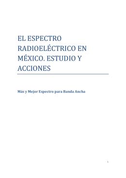 el espectro radioeléctrico en méxico. estudio y acciones