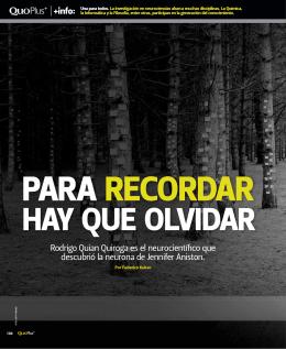 Rodrigo Quian Quiroga es el neurocientífico que descubrió la