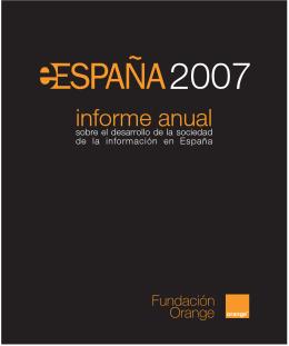 Informe eEspaña 2007 en versión PDF
