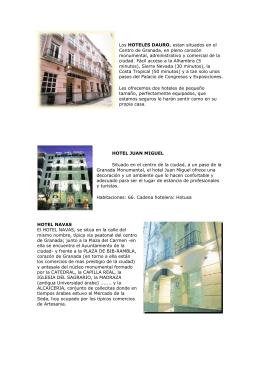 Los HOTELES DAURO, estan situados en el Centro de Granada, en
