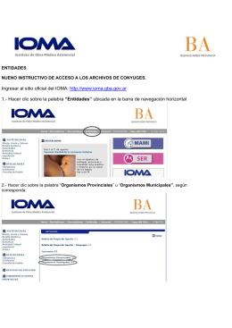 Ingresar al sitio oficial del IOMA: http://www.ioma.gba.gov.ar 1