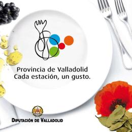 """Folleto Provincia de Valladolid """"Cada estación un gusto""""(3710 kB.)"""