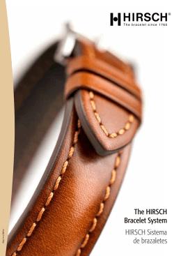 The HIRSCH Bracelet System HIRSCH Sistema de