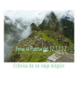 Perú, la Puerta del 12.12.12 - Codigos de Luz Quantum Holoforms
