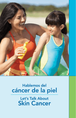 cáncer de la piel Skin Cancer - National Alliance for Hispanic Health