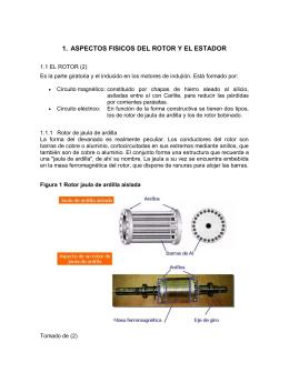 1. aspectos fisicos del rotor y el estador