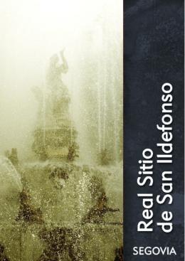 Turismo del Real Sitio de San Ildefonso: La Granja y Valsaín