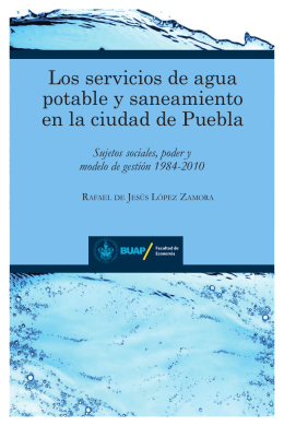 Los servicios de agua potable y saneamiento en la ciudad de Puebla