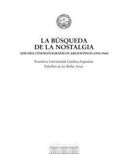 LA BÚSQUEDA DE LA NOSTALGIA - Universidad Católica Argentina