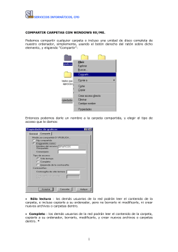 COMPARTIR CARPETAS CON WINDOWS 9X/ME. Podemos
