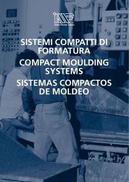 sistemi compatti di formatura compact moulding systems - Meta-Mak
