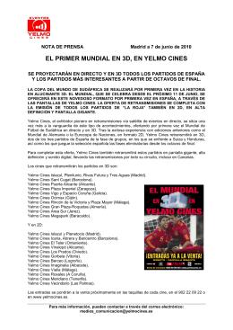 EL PRIMER MUNDIAL EN 3D, EN YELMO CINES