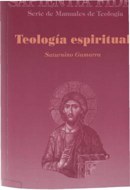 TEOLOGÍA ESPIRITUAL Saturnino Gamarra