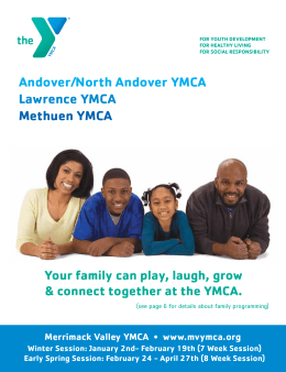Andover/North Andover YMCA Lawrence YMCA Methuen YMCA