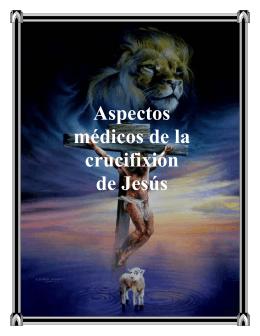Aspectos médicos de la crucifixión de Jesús