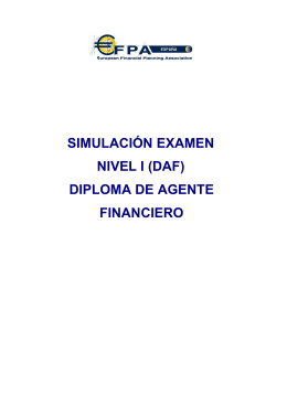 Simulaciones de Examen (DAF, Nivel II y EFA)