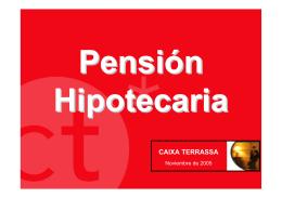 Pensión Hipotecaria