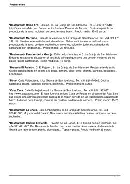 *Restaurante Reina XIV. C/Reina, 14. La Granja de San Ildefonso