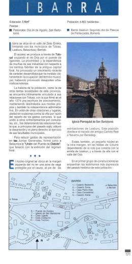 Extensión: 5 Km2 Fiestas: Patronales: Día 24 de Agosto, San Barto