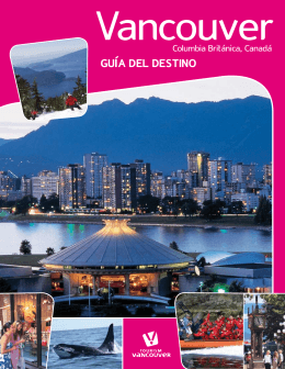 GUÍA DEL DESTINO - Tourism Vancouver