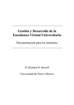 Gestión y Desarrollo de la Enseñanza Virtual Universitaria