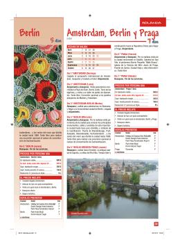 Berlín Amsterdam, Berlín y Praga