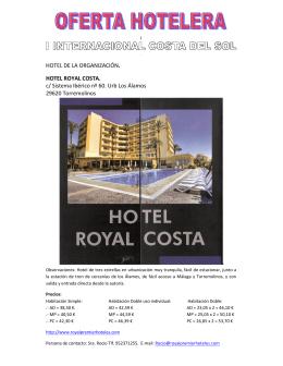 HOTEL DE LA ORGANIZACIÓN. HOTEL ROYAL COSTA. c/ Sistema